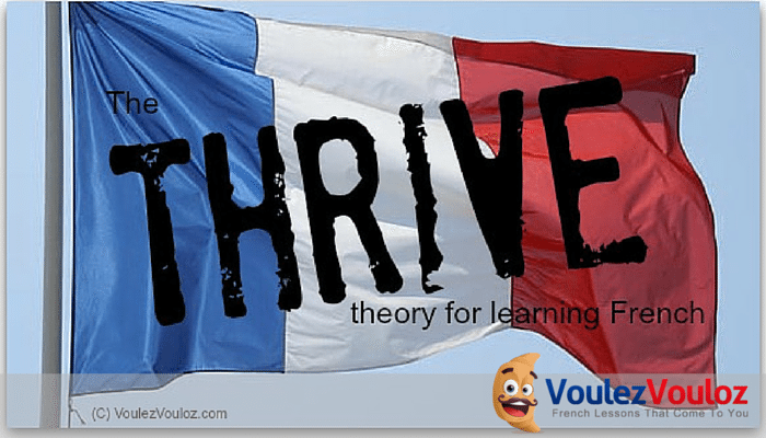 The THRIVE theory for learning French